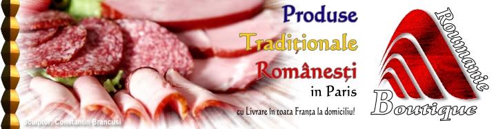 Magazin cu Produse Romanesti in Paris Online in toata Franta